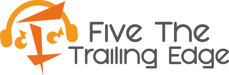 Five The Trailing Edge